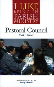 I Like Being in Parish Ministry: Pastoral Council