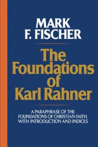 Foundations of Karl Rahner
